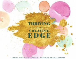Mary Ellen Beads Albuquerque describes how an annual report from Cynthia Morris inspired me to test my creative edge.